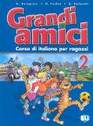 Cover-Bild zu Livello 2: Libro per ragazzi - Grandi amici