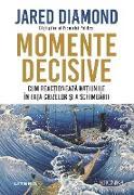 Cover-Bild zu Diamond, Jared: Momente Decisive (eBook)