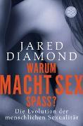 Cover-Bild zu Diamond, Jared: Warum macht Sex Spaß?