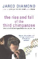 Cover-Bild zu Diamond, Jared: The Rise And Fall Of The Third Chimpanzee (eBook)