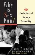 Cover-Bild zu Diamond, Jared M: Why Is Sex Fun? (eBook)
