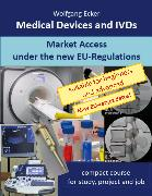 Cover-Bild zu Ecker, Wolfgang: Medical Devices and IVDs (eBook)