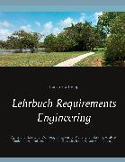Cover-Bild zu Tremp, Hansruedi: Lehrbuch Requirements Engineering (eBook)