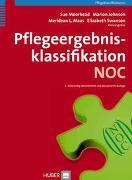 Cover-Bild zu Pflegeergebnisklassifikation (NOC) von Moorhead, Sue (Hrsg.)