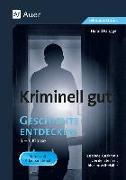 Cover-Bild zu Parigger, Harald: Kriminell gut Geschichte entdecken 5-7