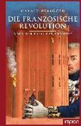 Cover-Bild zu Parigger, Harald: Die Französische Revolution oder der Preis der Freiheit
