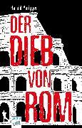 Cover-Bild zu Parigger, Harald: Der Dieb von Rom (eBook)