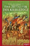 Cover-Bild zu Parigger, Harald: Das Zeitalter der Kreuzzüge