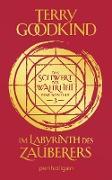 Cover-Bild zu Goodkind, Terry: Im Labyrinth des Zauberers - Das Schwert der Wahrheit (eBook)