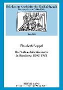Cover-Bild zu Seippel, Elisabeth: Die Volksschuelerkonzerte in Hamburg 1898-1921 (eBook)