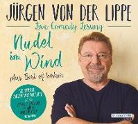 Cover-Bild zu Lippe, Jürgen von der: Nudel im Wind - plus Best of bisher