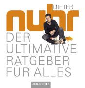 Cover-Bild zu Nuhr, Dieter: Der ultimative Ratgeber für alles
