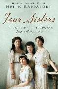 Cover-Bild zu Rappaport, Helen: Four Sisters:The Lost Lives of the Romanov Grand Duchesses