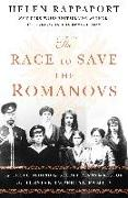 Cover-Bild zu Rappaport, Helen: The Race to Save the Romanovs: The Truth Behind the Secret Plans to Rescue the Russian Imperial Family