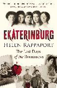 Cover-Bild zu Rappaport, Helen: Ekaterinburg (eBook)