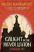 Cover-Bild zu Rappaport, Helen: Caught in the Revolution (eBook)
