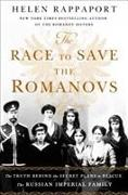 Cover-Bild zu RAPPAPORT, HELEN: RACE TO SAVE THE ROMANOVS THE