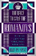 Cover-Bild zu Rappaport, Helen: The Race to Save the Romanovs (eBook)