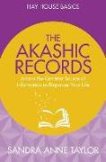 Cover-Bild zu The Akashic Records: Unlock the Infinite Power, Wisdom and Energy of the Universe von Taylor, Sandra Anne