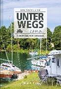 Cover-Bild zu Unterwegs zuhause Deutschland von KUNTH Verlag (Hrsg.)