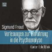 Cover-Bild zu Freud, Sigmund: Vorlesungen zur Einführung in die Psychoanalyse (Audio Download)