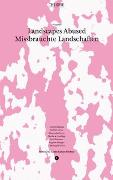 Cover-Bild zu Landscapes Abused von Instituts für Landschaftsarchitektur ILA, ETH Zürich (Hrsg.)