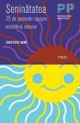 Cover-Bild zu Seninatatea. 25 de povestiri despre echilibrul interior (eBook) von André, Christophe