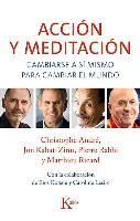 Cover-Bild zu Accion y Meditacion: Cambiarse a Si Mismo Para Cambiar El Mundo von Andre, Christophe