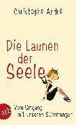 Cover-Bild zu Die Launen der Seele (eBook) von André, Christophe