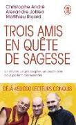Cover-Bild zu Trois amis en quête de sagesse von André, Christophe