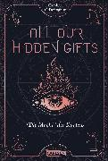 Cover-Bild zu All our hidden gifts - Die Macht der Karten (All our hidden gifts 1) von O'Donoghue, Caroline