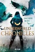 Cover-Bild zu Underworld Chronicles - Verflucht von May, Jackie