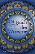 Cover-Bild zu Das Buch des Wisperns (Die Gilead-Saga 1) von Schwindt, Peter