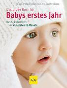 Cover-Bild zu Nolden, Annette: Das große Buch für Babys erstes Jahr