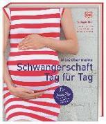 Cover-Bild zu Blott, Maggie: Alles über meine Schwangerschaft Tag für Tag