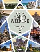 Cover-Bild zu Happy Weekend von KUNTH Verlag (Hrsg.)