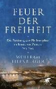 Cover-Bild zu Eilenberger, Wolfram: Feuer der Freiheit