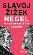 Cover-Bild zu Zizek, Slavoj: Hegel im verdrahteten Gehirn