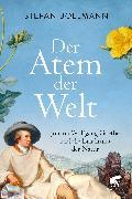 Cover-Bild zu Bollmann, Stefan: Der Atem der Welt