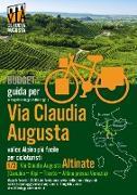 "Cover-Bild zu Percorso ciclabile Via Claudia Augusta 1/2 ""Altinate"" BUDGET von Tschaikner, Christoph"