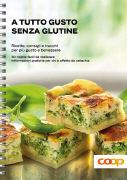 Cover-Bild zu A tutto gusto senza glutine von Buhmann, Carine