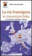 Cover-Bild zu La via Francigena in mountain bike