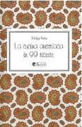 Cover-Bild zu La cucina austriaca in 99 ricette von Setz, Helga