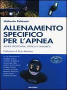 Cover-Bild zu Allenamento specifico per l'apnea. Apnea profonda, statica e dinamica von Pelizzari, Umberto
