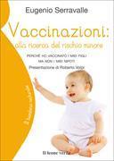 Cover-Bild zu Vaccinazioni: alla ricerca del rischio minore von Serravalle, Eugenio