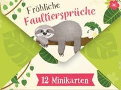Cover-Bild zu Fröhliche Faultiersprüche von Engeln, Reinhard (Hrsg.)
