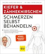 Cover-Bild zu Kiefer & Zähneknirschen Schmerzen selbst behandeln von Liebscher-Bracht, Roland
