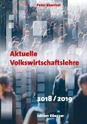 Cover-Bild zu Eisenhut, Peter: Aktuelle Volkswirtschaftslehre 2018/2019