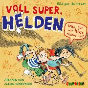Cover-Bild zu Voll super, Helden (2) (Audio Download) von Bertram, Rüdiger