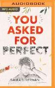 Cover-Bild zu Silverman, Laura: You Asked for Perfect